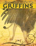 Griffins (Magic Myth and Mystery)