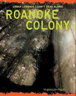 Roanoke Colony (Urban Legends Dont Read Alone)