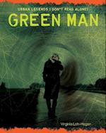 Green Man (Urban Legends Dont Read Alone)