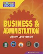 Business & Administration (Bright Futures Press World of Work)