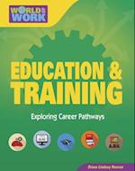Education & Training (Bright Futures Press World of Work)