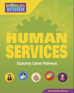 Human Services (Bright Futures Press World of Work)