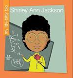 Shirley Ann Jackson (My Itty Bitty Bio)