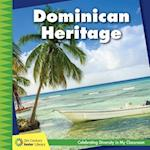 Dominican Heritage (21st Century Junior Library Celebrating Diversity in My Cla)