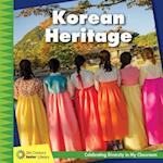 Korean Heritage (21st Century Junior Library Celebrating Diversity in My Cla)