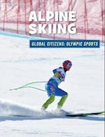 Alpine Skiing (21st Century Skills Library Global Citizens Olympic Sports)