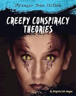 Creepy Conspiracy Theories (Stranger Than Fiction)