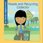 Waste and Recycling Collector (My Early Library My Friendly Neighborhood)
