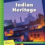 Indian Heritage (21st Century Junior Library Celebrating Diversity in My Cla)