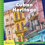 Cuban Heritage (21st Century Junior Library Celebrating Diversity in My Cla)