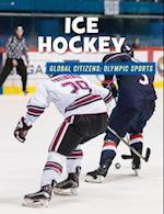 Ice Hockey (21st Century Skills Library Global Citizens Olympic Sports)