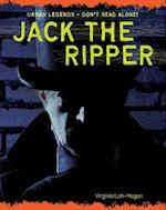 Jack the Ripper (Urban Legends Dont Read Alone)