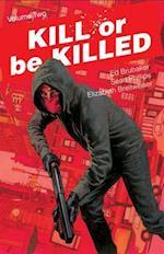 Kill or Be Killed 2 (Kill or Be Killed)