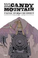 Rock Candy Mountain Volume 1 af Kyle Starks