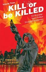 Kill or Be Killed 3 (Kill or Be Killed)
