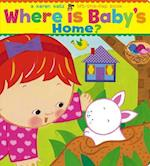 Where Is Baby's Home? (Karen Katz Lift-the-Flap Books)