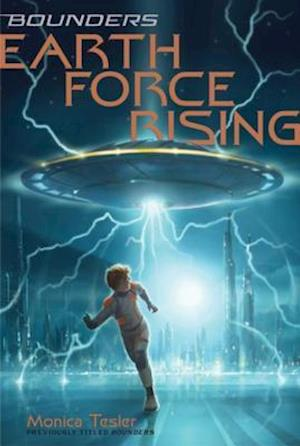 Earth Force Rising af Monica Tesler