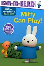 Miffy Can Play! (Ready to Read Ready to Go)