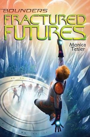 Fractured Futures, Volume 5