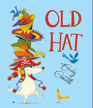 Bog, hardback Old Hat af Emily Gravett