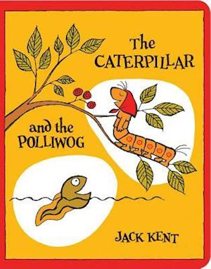 Bog, hardback The Caterpillar and the Polliwog af Jack Kent