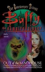 Out of the Madhouse (Buffy the Vampire Slayer)