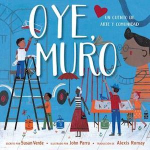Oye, Muro (Hey, Wall)