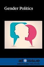 Gender Politics (At Issue (Hardcover))