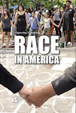 Race in America (Opposing Viewpoints)