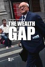 The Wealth Gap (Opposing Viewpoints (Hardcover))