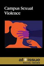 Campus Sexual Violence (At Issue Series)