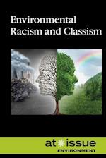 Environmental Racism and Classism (At Issue Series)