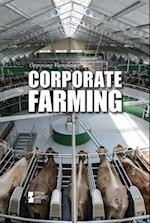 Corporate Farming (Opposing Viewpoints)