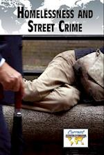 Homelessness and Street Crime (Current Controversies (Hardcover))