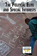 The Political Elite and Special Interests (Current Controversies (Hardcover))