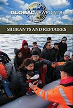 Migrants and Refugees (Global Viewpoints)