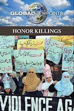 Honor Killings (Global Viewpoints (Paperback))