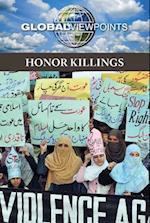Honor Killings (Global Viewpoints (Hardcover))