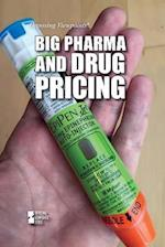 Big Pharma and Drug Pricing (Opposing Viewpoints)