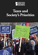 Taxes and Society's Priorities (Introducing Issues With Opposing Viewpoints)