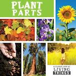 Plant Parts (Closer Look at Living Things)