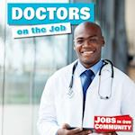 Doctors on the Job (Jobs in Our Community)