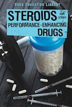 Steroids and Other Performance-Enhancing Drugs (Drug Education Library)
