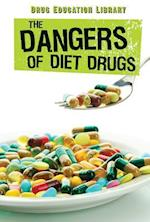 The Dangers of Diet Drugs (Drug Education Library, nr. 6)