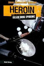 Heroin (Drug Education Library)