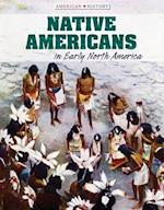 Native Americans in Early North America (American History)