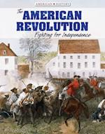 The American Revolution (American History)