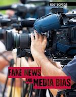 Fake News and Media Bias (Hot Topics)