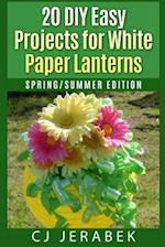 20 Easy DIY Projects for White Paper Lanterns af Cj Jerabek