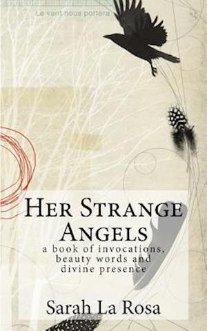 Bog, paperback Her Strange Angels af Sarah La Rosa